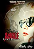 Missing Angle: A Paranormal, Reverse Harem (Secrets of the Silent Serpent Book 3)