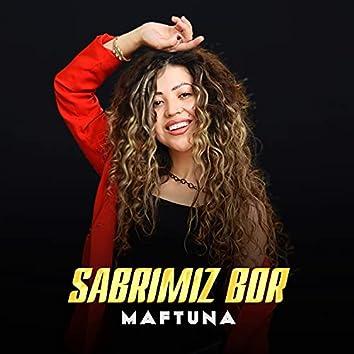 Sabrimiz Bor