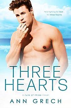 [Ann Grech, Clarise Tan]のThree Hearts (Rule of Three Book 1) (English Edition)