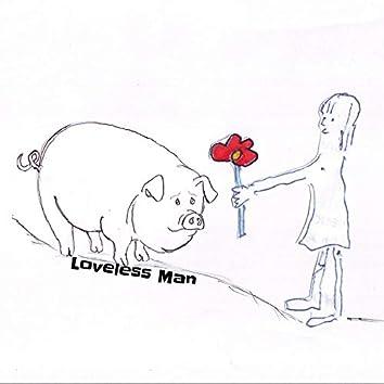 Loveless Man