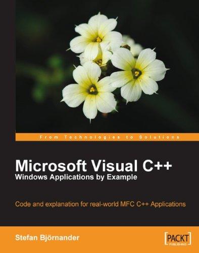 Microsoft Visual C++ Windows Applications by Example (English Edition)