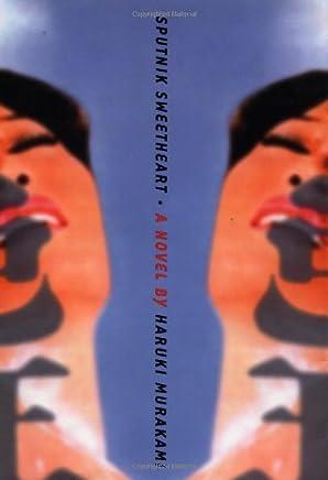 Sputnik Sweetheart by Haruki Murakami (2001-04-24)