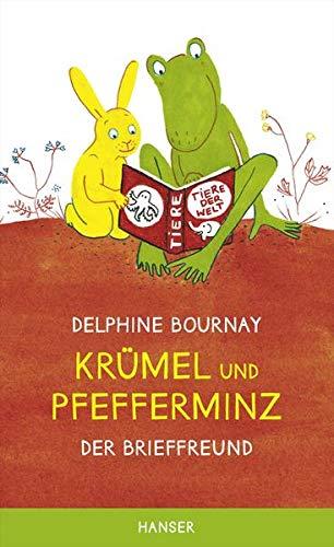 Krümel und Pfefferminz: Der Brieffreund