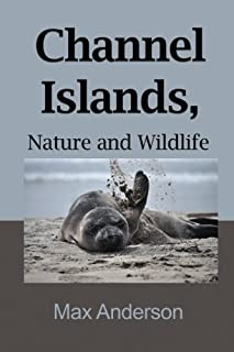 Channel Islands, Nature and Wildlife: Tourism