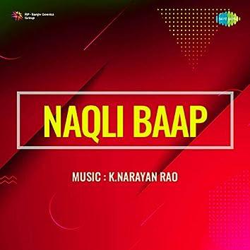 Naqli Baap (Original Motion Picture Soundtrack)