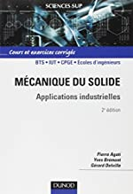 Mécanique du solide - Applications industrielles de Pierre Agati