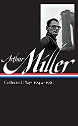 Arthur Miller: Collected Plays