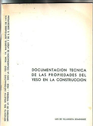 DOCUMENTACION TECNICA DE LAS PROPIEDADES DEL YESO EN LA CONSTRUCCION