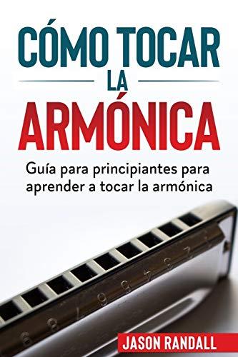 Cómo tocar la armónica: Guía para principiantes para aprender a tocar la armónica