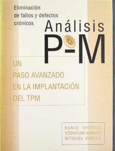 Anlisis P-M: An Advanced Step in TPM Implementation