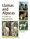 Bromage, G: Llamas and Alpacas: A Guide to Management - Gina Bromage