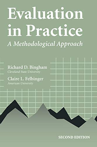 Evaluation In Practice: A Methodological Approach, 2nd Edition
