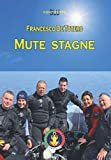Mute Stagne: Manuale Federale per il Corso di immersione con la Muta Stagna