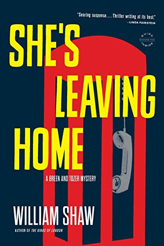 She's Leaving Home (A Breen and Tozer Mystery (1))
