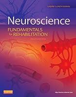 Neuroscience: Fundamentals for Rehabilitation, 4e