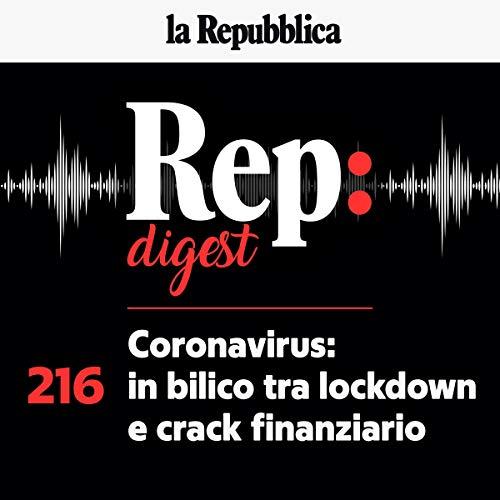 Couverture de Coronavirus - in bilico tra lockdown e crack finanziario