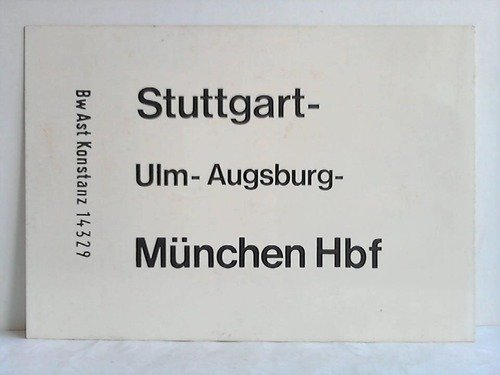 Stuttgart - Ulm - Augsburg - München Hbf / München Hbf - Mering - Augsburg