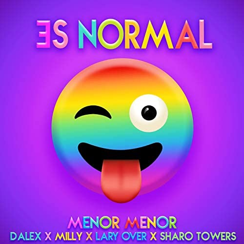 Menor Menor, Dalex & Milly feat. Lary Over & Sharo Towers