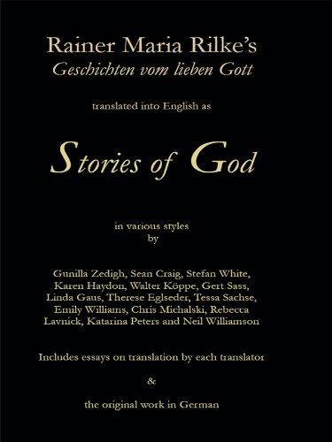 Stories of God: Rainer Maria Rilkes Geschichten vom lieben Gott (English Edition)