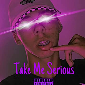 Take Me Serious (EP)