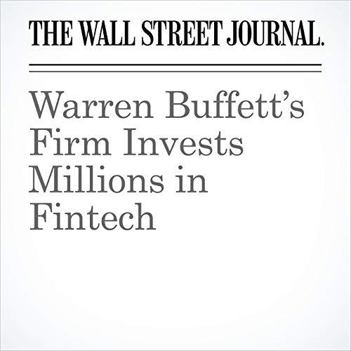 Warren Buffett's Firm Invests Millions in Fintech copertina