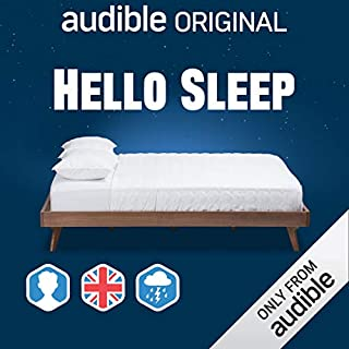 Hello Sleep: UK/Male/Thunderstorms Background                   By:                                                                                                                                 Audible Original                           Length: 2 hrs and 55 mins     10 ratings     Overall 3.4