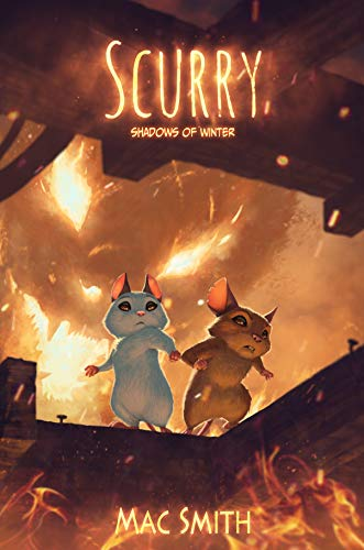 Scurry Book 3: The Shadow's Curse: A Post-apocalyptic Mouse Tale (English Edition)
