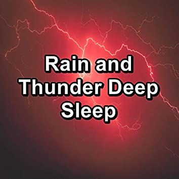 Rain and Thunder Deep Sleep
