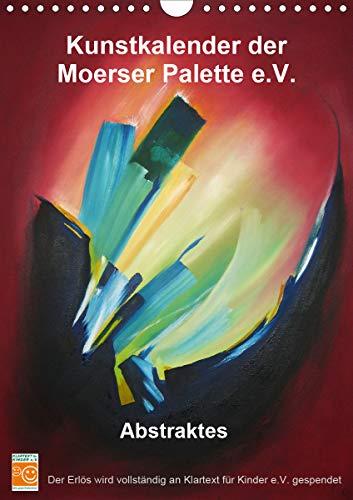 Kunstkalender der Moerser Palette e.V. - Abstraktes (Wandkalender 2021 DIN A4 hoch)