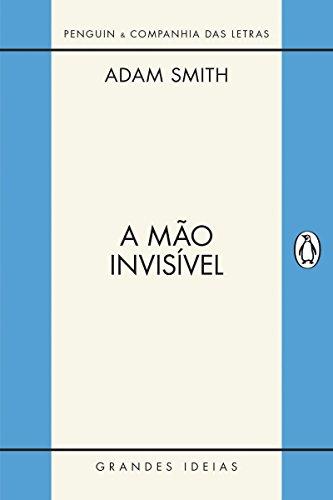 A mão invisível (Grandes Ideias)