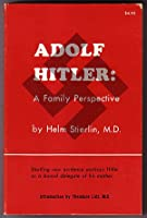 Adolf Hitler: A family perspective 0914434020 Book Cover