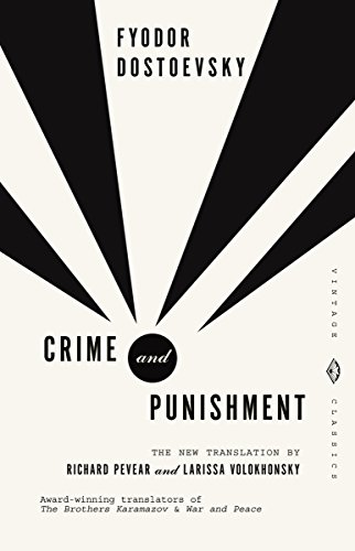 Crime and Punishment: Pevear & Volokhonsky Translation...
