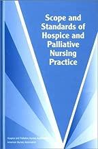 Scope and Standards of Hospice and Palliative Nursing Practice (American Nurses Association)
