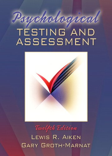 Psychological Testing And Assessment 12th Edition