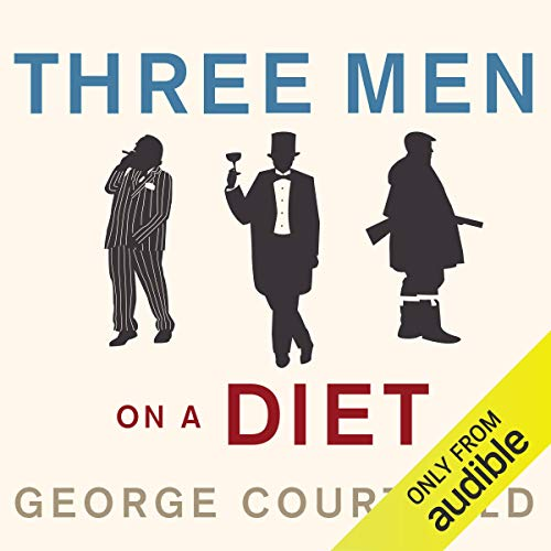 Three Men on a Diet     A Very English Approach to Losing Weight              Written by:                                                                                                                                 George Courtauld                               Narrated by:                                                                                                                                 John Telfer                      Length: 5 hrs and 46 mins     Not rated yet     Overall 0.0