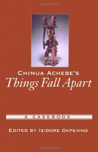 Chinua Achebe's Things Fall Apart: A Casebook (Casebooks in Criticism) by Unknown(2003-05-15)