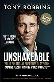 Unshakeable: Your Financial Freedom Playbook (English Edition) di [Tony Robbins, Peter Mallouk]