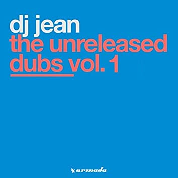 The Unreleased Dubs Vol. 1