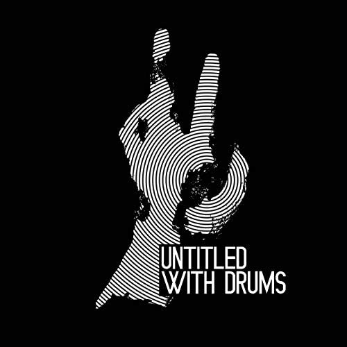 Untitled With Drums