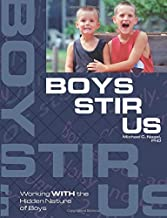 Boys Stir Us: Working with the Hidden Nature of Boys