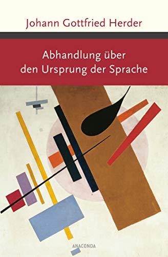 Abhandlung über den Ursprung der Sprache (Große Klassiker zum kleinen Preis, Band 175)