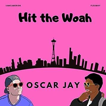 Hit the Woah