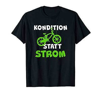 Mountainbike Fahrer MTB Kondition Statt Strom Anti E-Bike T-Shirt