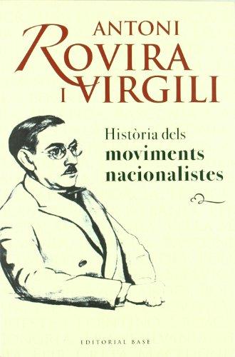 Història dels moviments nacionalistes: 30 (Base Històrica)