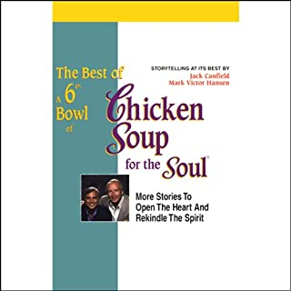 The Best of a 6th Bowl of Chicken Soup for the Soul cover art