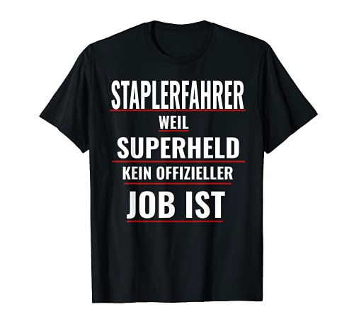 Staplerfahrer Superheld Job T-Shirt Mann Frau