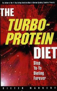 Book: The Turbo-Protein Diet - Stop Yo-Yo Dieting Forever by Dieter Markert