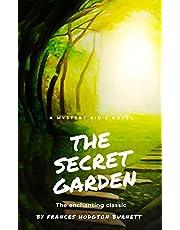 The Secret Garden - A novel for children by Frances Hodgson Burnett: With original illustration (English Edition)