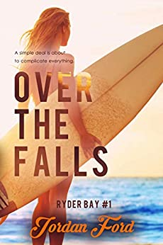 Over the Falls (Ryder Bay Book 1) by [Jordan Ford]