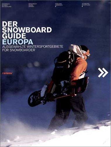 Der Snowboard Guide Europa